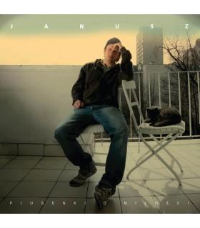 Janusz - Piosenki o miłości [CD]