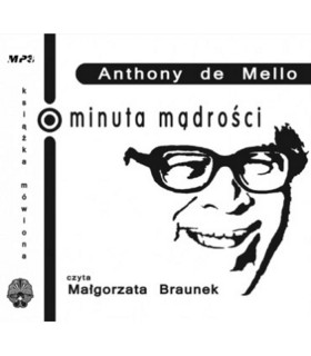 Anthony De Mello - Minuta mądrości [CD MP3]