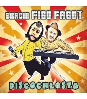 Bracia Figo Fagot - Discochłosta [CD]