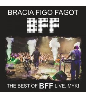 Bracia Figo Fagot - The best of BFF live. MYK![CD]