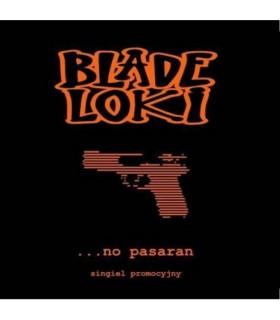Blade loki - ...no pasaran [ singiel CD]