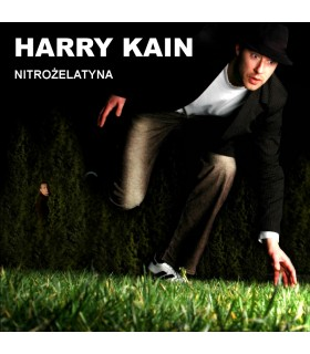 Harry Kain - Nitrożelatyna [CD]