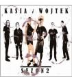 Kasia i Wojtek - Sezon 2 [CD]
