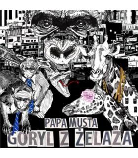 Papa Musta - Goryl z żelaza [CD]