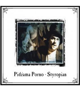 Pidżama Porno - Styropian [CD]