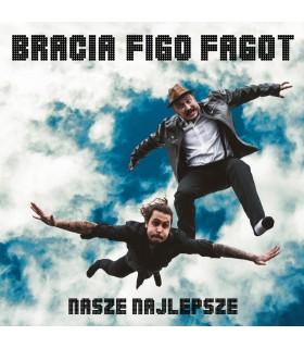 Bracia Figo Fagot - Nasze najlepsze [CD]