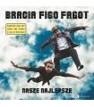 Bracia Figo Fagot - Nasze najlepsze [1LP] LIM. ED. 350 szt.