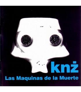 Knż - Las Maquinas de la Muerte [CD]