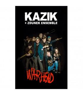Kazik + Zdunek Ensemble - Warhead [Kaseta MC]