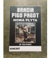 PLAKAT: Bracia Figo Fagot - Bez popity i bez gumy [2019]