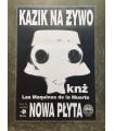 PLAKAT: Kazik na Żywo - Las Maquinas de la Muerte [1999]