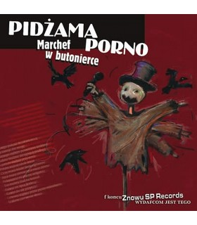 Pidżama Porno - Marchef w butonierce [CD]