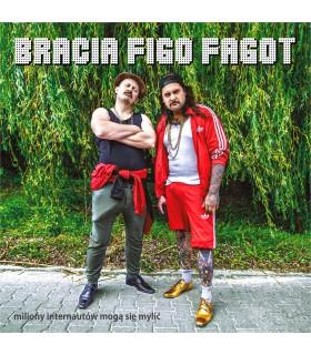 Bracia Figo Fagot - Miliony internautów mogą się mylić [CD] (PREORDER)