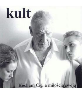 Kult - Kocham Cię a miłością swoją [singiel CD]