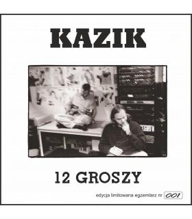 Kazik - 12 Groszy [2LP] Edycja limitowana. Nakład: 1000 szt.