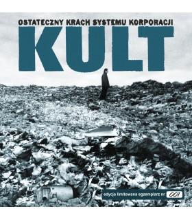 Kult - Ostateczny krach systemu korporacji [2LP] Edycja limitowana. Nakład: 800 szt.