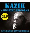 Kazik & Kwartet ProForma - Tata Kazika kontra Hedora [2LP] LIM. EDYT: 2000 szt.